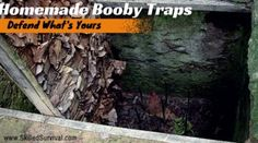 Homemade Booby Traps