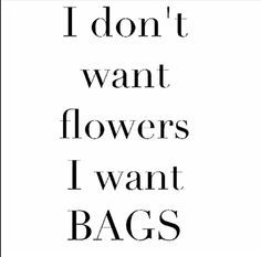 What women want by pursed_boutique What Women Want, Unique Bags, Beautiful Handbags, Queen B, Great Words, Modern Fashion, Jeans, Quote Of The Day, Me Quotes