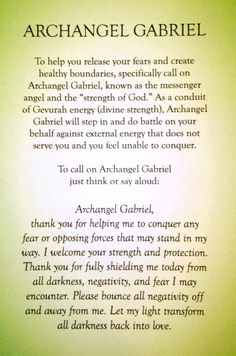 Prayer to Archangel Gabriel to help you release your fears and create healthy bounderies. Prayer Quotes, Spiritual Quotes, Spiritual Enlightenment, Archangel Prayers, Archangel Uriel Prayer, Archangel Jophiel, Archangel Michael, Angel Quotes, Miracle Prayer
