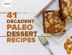 "Share your love caveman style: 41 dessert recipes that will ""Wow"" your Valentine's sweetheart! For the full recipes, visit us at http://paleo.co/41paldess"