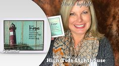 Highlighting with Blender Pens and the Stampin Up High Tide Lighthouse S...