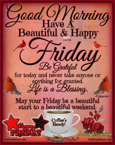 We have 50 Friday images, greetings, wishes and quotes to help you celebrate you Friday with style! These Friday images with quotes will be perfect for any mood you have! Friday Morning Greetings, Good Morning Friday Images, Friday Morning Quotes, Good Morning Happy Friday, Good Morning Messages, Good Morning Good Night, Good Morning Wishes, Good Morning Quotes, Friday Wishes