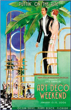 """Puttin' on the Ritz"" official poster of 2006 Art Deco Weekend, Miami Beach - Artist: Bradley Clark Art Deco Illustration, Illustrations, Miami Art Deco, Art Nouveau, Retro Art, Vintage Art, Belle Epoque, Sculpture Textile, Art Deco Stil"