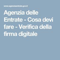 Agenzia delle Entrate - Cosa devi fare - Verifica della firma digitale