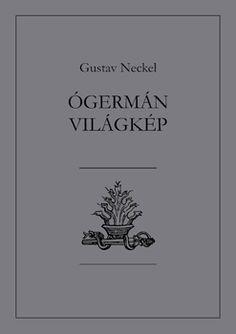 Könyveink : Gustav Neckel - Ógermán világkép Art, Art Background, Kunst, Performing Arts, Art Education Resources, Artworks