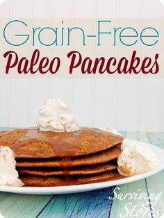 Paleo pancakes are a