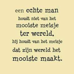 Zo is maar net hihi Words Quotes, Wise Words, Sayings, Love My Man, Love You, Best Quotes, Love Quotes, Dutch Words, Dutch Quotes