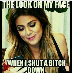 😎 Shut up & enjoy! Kardashian Memes, Khloe Kardashian, Funny Memes, Hilarious, My Face When, Positive People, Offensive Memes, Make You Smile, Laugh Out Loud