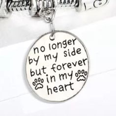 No Lover by my side but Forever in my Heart For the pet you loved dearly but lost. . This says it all. A Love Silver bracelets Fits an 8 in wrist 9 1/2 with the extension. These are silver plated. Jewelry Bracelets