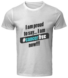 This design is for those who would proudly say that they won against cancer and they are cancer free person now. Shirt Designs, Cancer, Sayings, Mens Tops, Shirts, Free, Beautiful, Lyrics, Dress Shirts