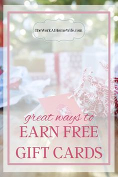 There are all kinds of ways to earn free gift cards, especially online and through apps, Here are a few of my favorites