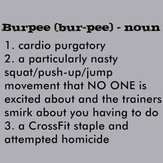 I hate burpees. I know that's a strong word, but I REALLY do. Burpees <-- love to hate them. Also 8 great variations of the burpee Crossfit Motivation, Crossfit Humor, Gym Humor, Crossfit Burpee, Crossfit Baby, Crossfit Chicks, Sport Motivation, Health Motivation, Motivation Quotes