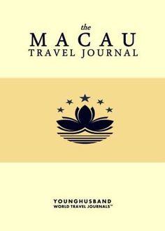 The Macau Travel Journal