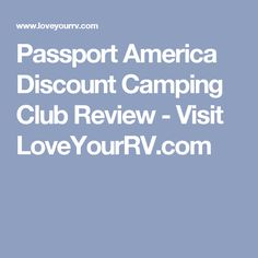 Passport America Discount Camping Club Review - Visit LoveYourRV.com