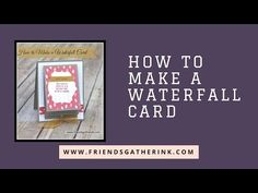 How to Make a Waterfall Card - YouTube