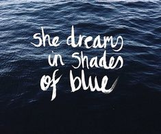inspirational quotes ocean images, image search, & inspiration to browse every day. Blue Color Quotes, Blue Quotes, Sea Quotes, Words Quotes, Ocean Captions, Ig Captions, Change Quotes, Quotes To Live By, Diving Quotes