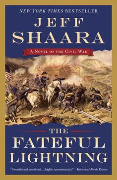 NEW YORK TIMES BESTSELLER •FromJeff Shaara comes the riveting final installment in the Civil War series that began with A Blaze of...