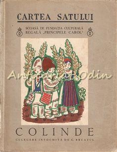 Colinde - G. Romania, Cover, Books, Libros, Book, Book Illustrations, Libri