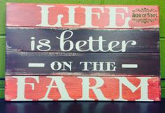 Life is better on the #farm  #signsofvinyl #vinyl