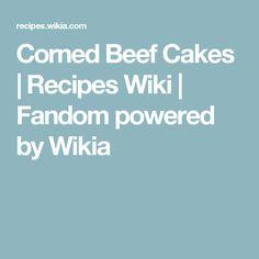 Corned Beef Cakes | Recipes Wiki | Fandom powered by Wikia
