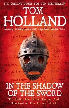 In The Shadow of the Sword by Tom Holland