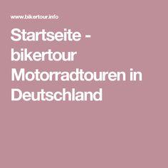 Startseite - bikertour Motorradtouren in Deutschland