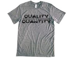 Quality Over Quantity Tee Shirt Summer Trends