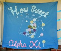 candy-sugar bid day theme!  Banner one of my sisters made! @Cheyenne Patterson !!