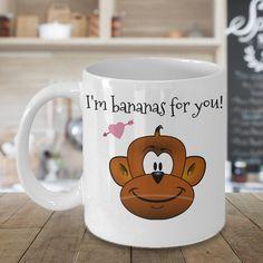 I'm Bananas For You Coffee Mug, Valentines Gift, Valentines Day Gift, Valentines Mug, Valentines Day Mug, Funny Valentines Gift,