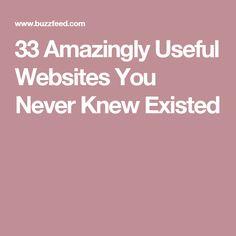 33 Amazingly Useful