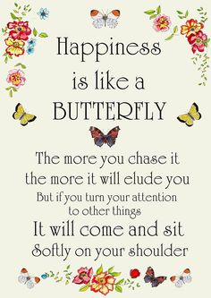 Happiness is like a butterfly...by Canvasbutterfly