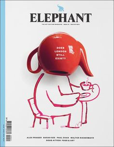 Buy a single copy or a subscription to Elephant Magazine from the worlds largest online newsagent. Elephant magazine is a quarterly that longs to return art to its Graphic Design Posters, Modern Graphic Design, Graphic Design Illustration, Graphic Design Inspiration, Typography Design, Poster Designs, Digital Illustration, Book Cover Design, Book Design