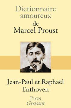 Depuis sa naissance, voici un siècle, l'oeuvre de Marcel Proust n'en finit pas…