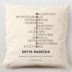 Poduszka personalizowana NAUCZYCIELKA Inspirational Gifts, 40th Birthday, Doodle Art, Gifts For Him, Dream Catcher, Diy And Crafts, Stationery, Told You So, Presents