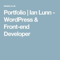 Portfolio | Ian Lunn - WordPress & Front-end Developer