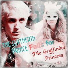 Part+2)+The+Slytherin+Prince+Falls+For+The+Gryffindor+Princess+(Draco+Malfoy+Lov