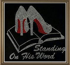 """Rhinestone """"Standing on His Word"""" T-Shirt by LolosBlingItOn on Etsy"""