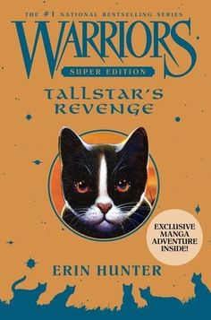 Tallstar's Revenge (Warriors: Super Edition) by Erin Hunter Stand alone book AR BL: 4.1 - AR Pts: 16.0