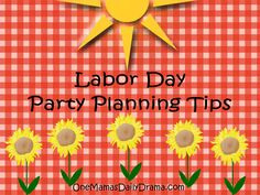 Labor Day party planning tips