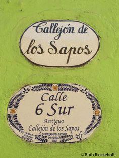 Callejon de los Sapos Sign, Puebla, Mexico