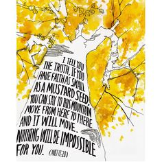 "Archival print created from an original watercolor illustration based on Scripture. The artwork features a giant mustard colored tree with handlettered words in the trunk of verses from the Bible, ""I"