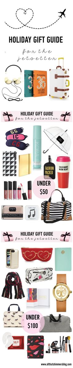 7dfb3bd64c444 Holiday Gift Guide  For The Jetsetter