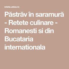 Păstrăv în saramură - Retete culinare - Romanesti si din Bucataria internationala