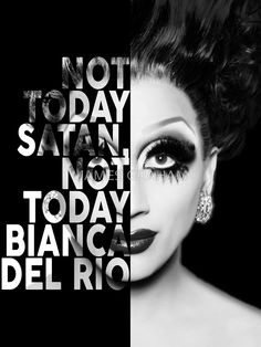 Bianca Del Rio Text Portrait by JAMES GRAHAM