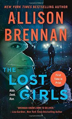 THE LOST GIRLS by Allison Brennan
