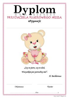 BLOG EDUKACYJNY DLA DZIECI: DZIEŃ PLUSZOWEGO MISIA - DYPLOMY Teddy Bear Day, Diy And Crafts, Crafts For Kids, Preschool Crafts, Mini Albums, Origami, Kindergarten, Education, Toys
