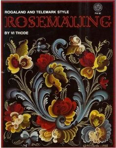 Rogaland and Telemark Style Rosemaling Vi Thode by bubbacandance, $39.99
