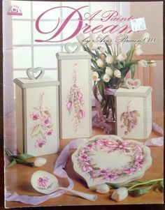 A Painted Dream by Avis Braun, CDA - Tole Painting Book with Instructions & Tracing Patterns