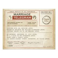 vintage WEDDING telegrams Invitation Vintage Telegram for Antique Weddings. Invite your guests with this unique wedding invitation - old telegram. Customize these invitations / products for your weddings. Save The Date Invitations, Unique Wedding Invitations, Vintage Wedding Invitations, Rustic Invitations, Invitation Wording, Save The Date Cards, Birthday Party Invitations, Wedding Stationary, Anniversary Invitations