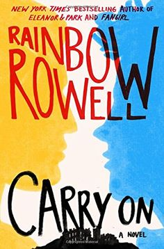 Carry on: Amazon.de: Rainbow Rowell: Fremdsprachige Bücher